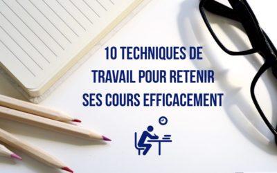 Dix techniques de travail pour retenir ses cours efficacement